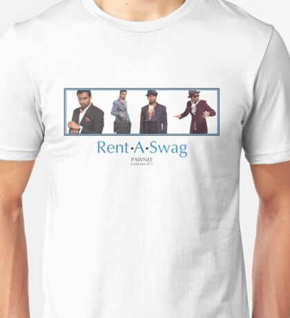 Rent-A-Swag Unisex T-Shirt