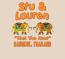 "Stu & Lauren ""Thai The Knot""  Unisex T-Shirt"
