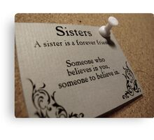 Sisters Forever  Canvas Print