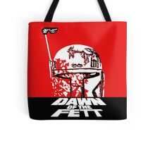 DAWN OF THE FETT Tote Bag