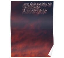 Even rain clouds can be beautiful Poster