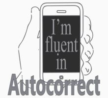 Fluent in Autocorrect by Marc Bublitz