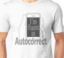 Fluent in Autocorrect Unisex T-Shirt