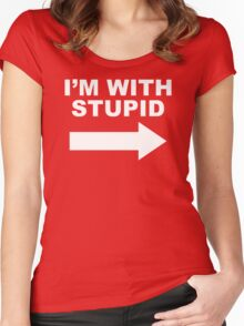 I'M WITH STUPID Women's Fitted Scoop T-Shirt