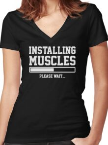 INSTALLING MUSCLES FUNNY PRINTED MENS TSHIRT GYM LIFT BRO WORKOUT NOVELTY SLOGAN Women's Fitted V-Neck T-Shirt