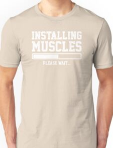 INSTALLING MUSCLES FUNNY PRINTED MENS TSHIRT GYM LIFT BRO WORKOUT NOVELTY SLOGAN Unisex T-Shirt