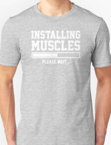 INSTALLING MUSCLES FUNNY PRINTED MENS TSHIRT GYM LIFT BRO WORKOUT NOVELTY SLOGAN T-Shirt