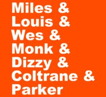 JAZZ NAME T-SHIRT DIZZY MILES DAVIS SOUL FUNK MONK COOL Kids Tee