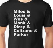 JAZZ NAME T-SHIRT DIZZY MILES DAVIS SOUL FUNK MONK COOL Unisex T-Shirt