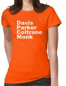 JAZZ PLAYERS NAMES T SHIRT MILES DAVIS MONK VINYL PARKER Womens Fitted T-Shirt