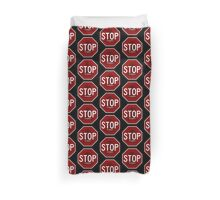 Stop Sign - The Madness Duvet Cover