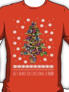 all I want for christmas is FOOD - ugly christmas sweater - christmas tree T-Shirt
