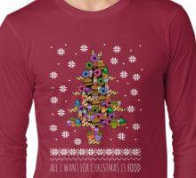 all I want for christmas is FOOD - ugly christmas sweater - christmas tree Long Sleeve T-Shirt