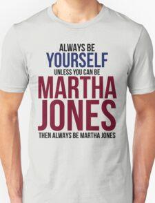 Always Be Martha Jones T-Shirt
