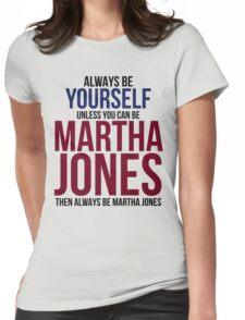 Always Be Martha Jones Womens Fitted T-Shirt