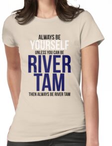 Always Be River Tam Womens Fitted T-Shirt
