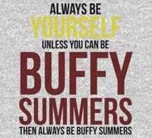 Always Be Buffy Summers Baby Tee