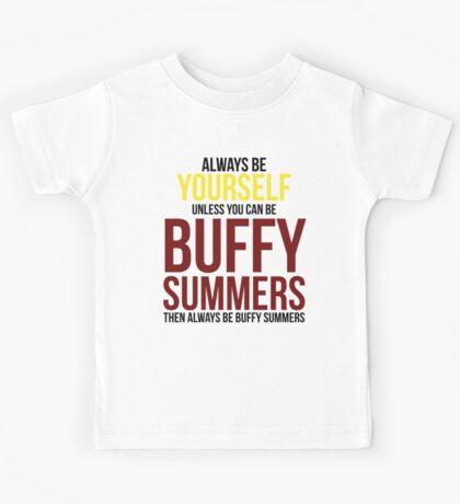 Always Be Buffy Summers Kids Tee