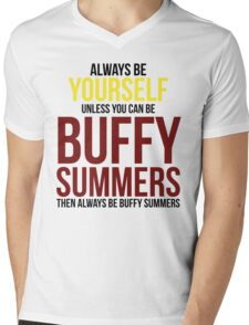 Always Be Buffy Summers Mens V-Neck T-Shirt