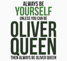 Always Be Oliver Queen Kids Tee