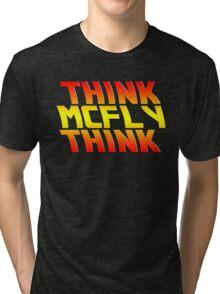 Think, McFly, Think  Tri-blend T-Shirt