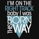 GAGA - BORN THIS WAY (LIGHT BLUE - CLEAR) by punkypeggy