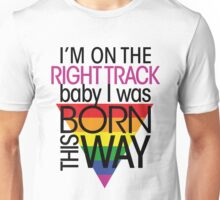 GAGA - BORN THIS WAY - rainbow 1 Unisex T-Shirt