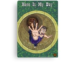 Here Is My Day™ Season 1 Art Canvas Print