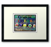 Create in Color Framed Print