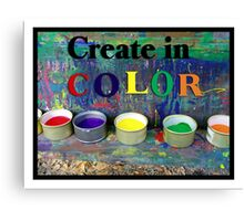 Create in Color Canvas Print