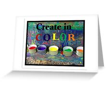 Create in Color Greeting Card