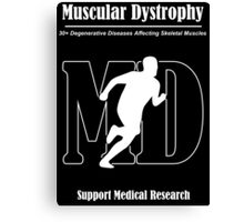 Muscular Dystrophy Awareness Canvas Print