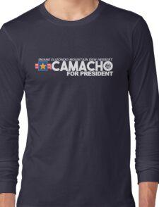 Idiocracy - Camacho for President Long Sleeve T-Shirt