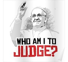 Who am i to Judge? Poster