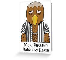 Male pattern baldness eagle Greeting Card
