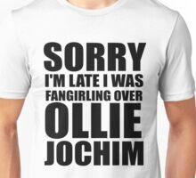 Sorry I'm... Ollie Jochim Unisex T-Shirt
