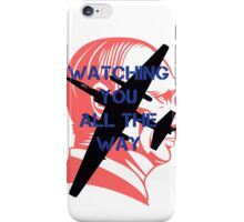 Watching you all the way by #fftw iPhone Case/Skin