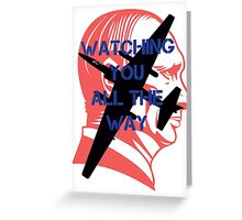 Watching you all the way by #fftw Greeting Card