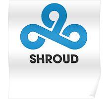 Cloud9 | shroud Poster
