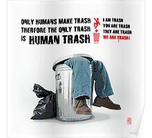 Human Trash Poster