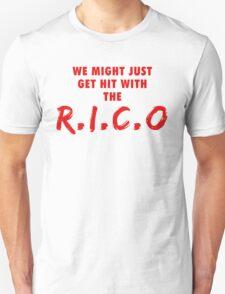 We Might Just Get Hit With The R.I.C.O | Red T-Shirt