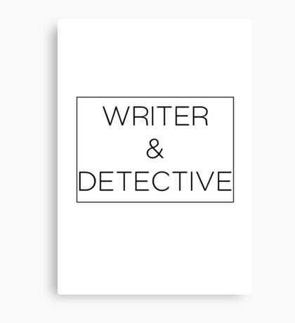 Writer & Detective Canvas Print