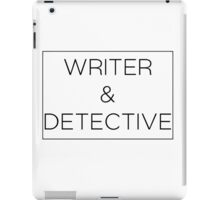 Writer & Detective iPad Case/Skin