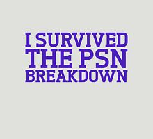 I survived the psn breakdown Unisex T-Shirt