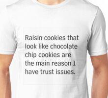 trust issues Unisex T-Shirt