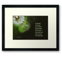 Go Therefore ~ Matthew 28:19 Framed Print