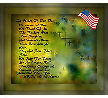 MEMORIAL DAY TRIBUTE..HOPES OF PEACE Photographic Print