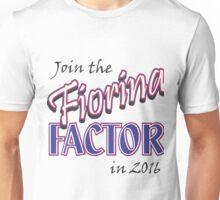 Fiorina Factor Unisex T-Shirt