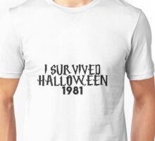 i survived halloween 1981 Unisex T-Shirt