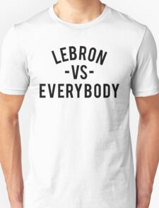 LeBron VS Everybody | Black T-Shirt